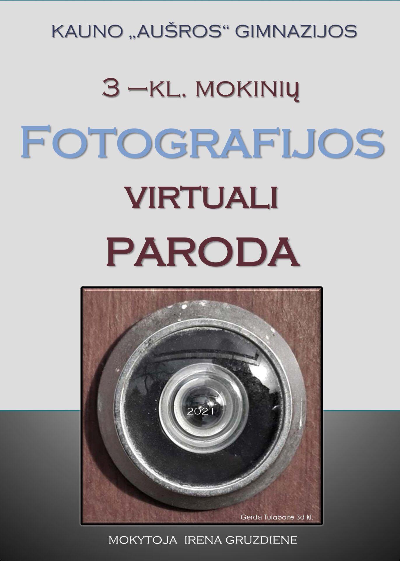 III kl. mokinių fotografijos virtuali paroda